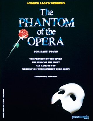 The Phantom of the Opera: For Easy Piano