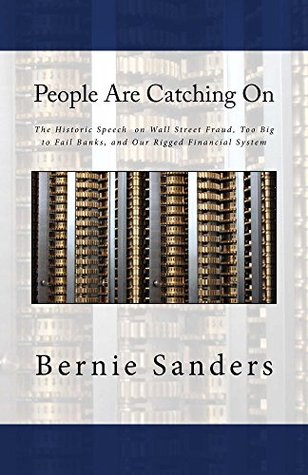 People Are Catching On: The Historic Speech on Wall Street Fraud, Too Big to Fail Banks, and Our Rigged Financial System