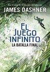 La batalla final by James Dashner