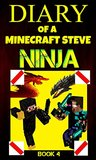Minecraft: Diary of a Minecraft Steve Ninja Book 4 : The Hound of Enderbrine (An Unofficial Minecraft Book)
