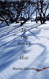 In the Snows of Haz (Heart of the World, #1)
