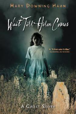 https://www.goodreads.com/book/show/3137945-wait-till-helen-comes