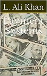 Payment Systems: Prenotes, Cases, & Problems (Commercial Law Book 2)