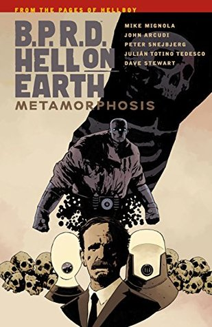 B.P.R.D Hell On Earth Volume 12 : Metamorphosis