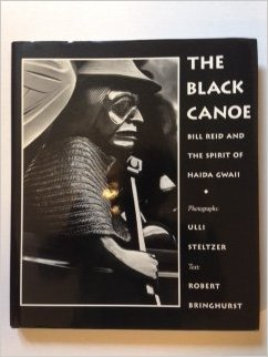 The Black Canoe: Bill Reid and the Spirit of Haida Gwaii