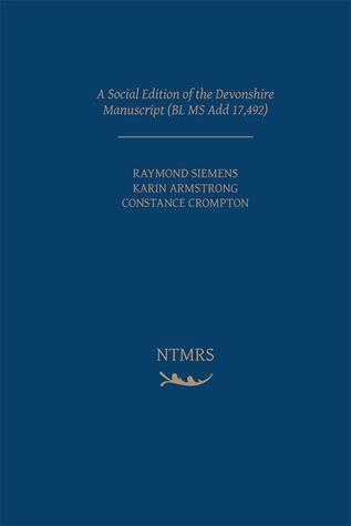 A Social Edition of the Devonshire Manuscript (BL MS Add 17,492)