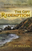 The Gift: Redemption (The G...