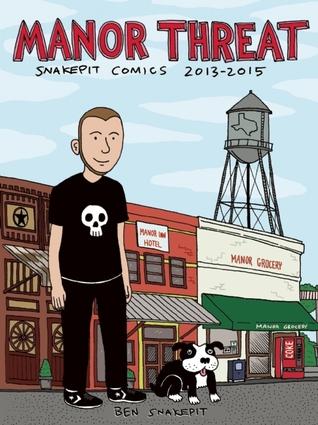 Manor Threat: Snake Pit Comics 2013-2015