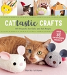 Cattastic Crafts: DIY Project for Cats and Cat People
