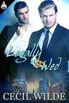 Legally Wed by Cecil Wilde