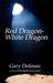 Red Dragon-White Dragon
