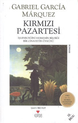 Kırmızı Pazartesi by Gabriel García Márquez