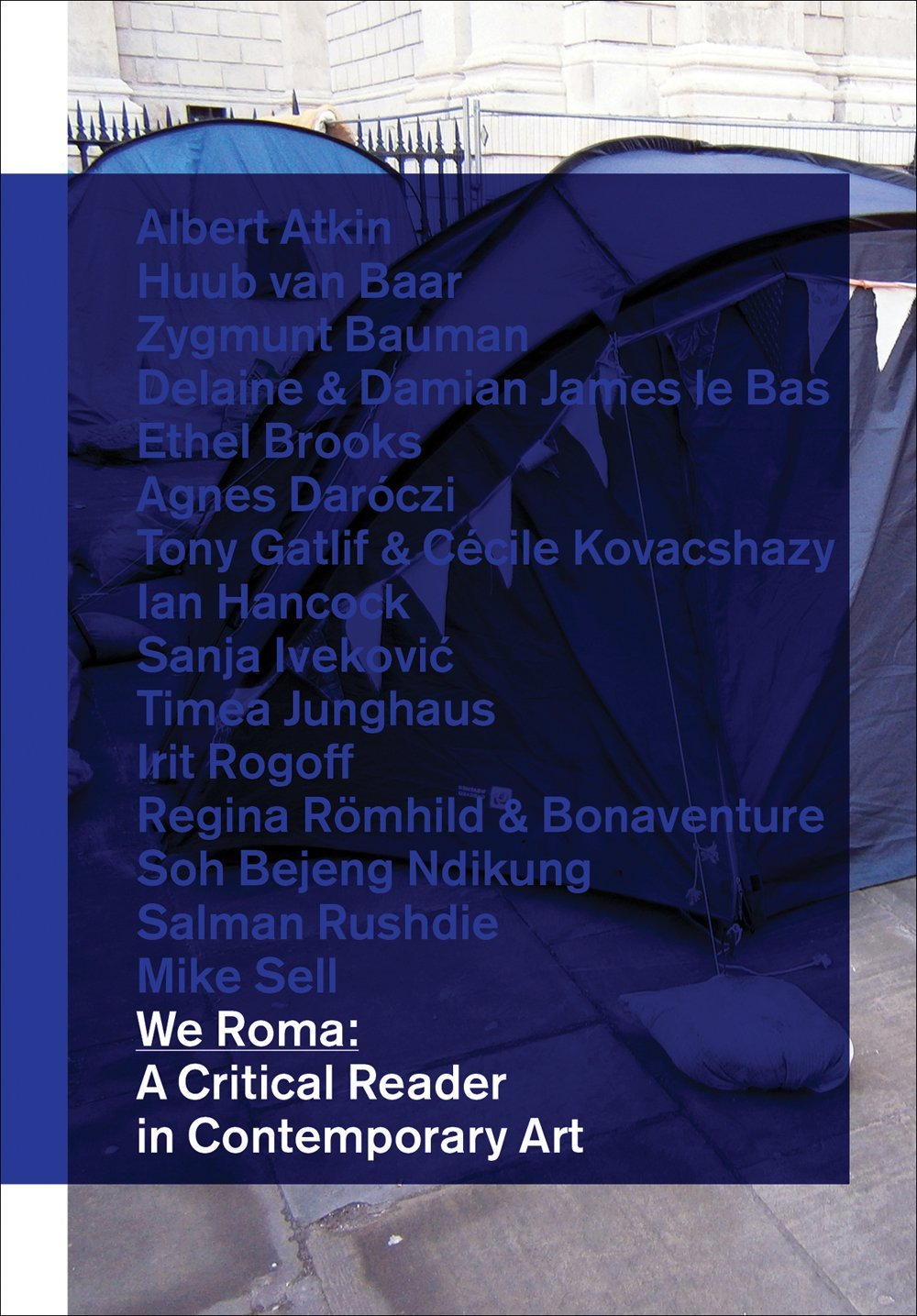 We Roma: A Critical Reader in Contemporary Art