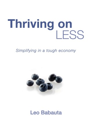 Thriving on Less by Leo Babauta