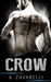 Crow (Boston Underworld, #1) by A. Zavarelli