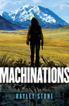 Machinations (Machinations, #1)