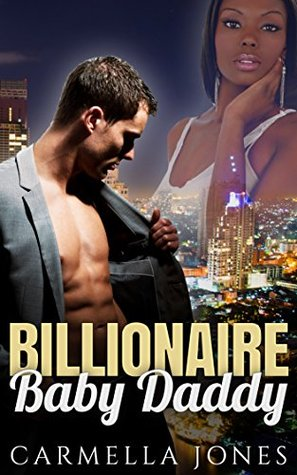 BWWM ROMANCE: Billionaire Baby Daddy (BWWM CEO Billionaire Contemporary Romance)