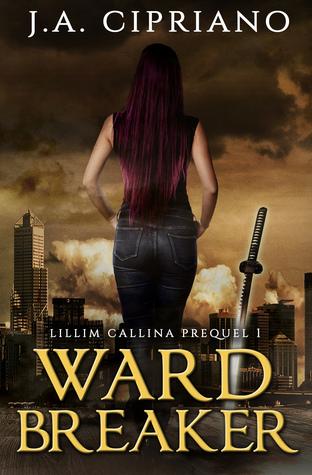 Wardbreaker by J.A. Cipriano
