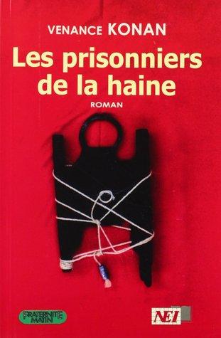 Les prisonniers de la haine