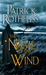 The Name of the Wind (The Kingkiller Chronicle, #1) by Patrick Rothfuss