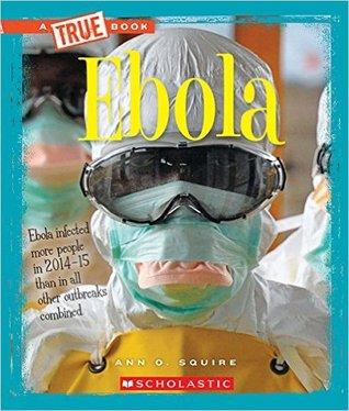 Ebola (A True Book: Health)