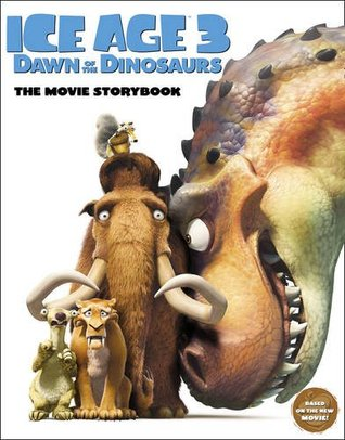 Ice Age 3 Dawn of the Dinosaurs The Movie Storybook