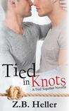 Tied in Knots (Tied Together #1.5)