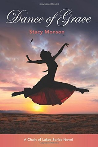 Dance of Grace (Chain of Lakes #2)