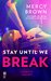 Stay Until We Break (Hub City, #2)