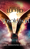 Absolution (The Awakening #1)