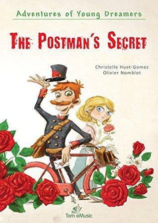 The Postman's Secret (Adventures of Young Readers Book 1)