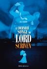 Le Dernier songe de Lord Scriven by Eric Senabre