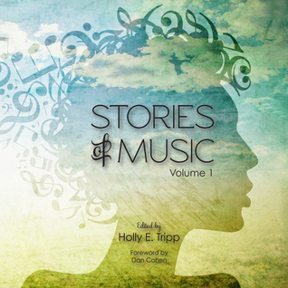 Stories of Music by Holly E. Tripp