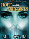 Hope with Stickers by M.L. Crum