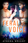 Feral Voice by Athena Wright