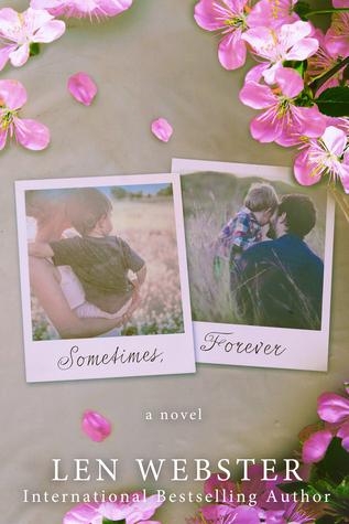 Sometimes, Forever by Len  Webster thumbnail