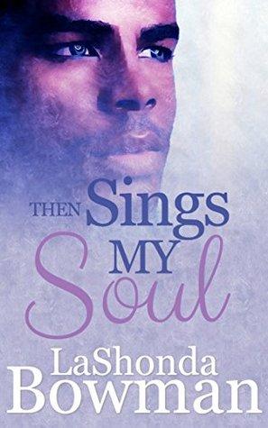 Then Sings My Soul (The Langston Family Saga Book 2)