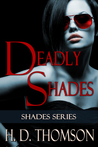 Deadly Shades