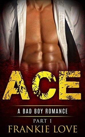 Ace, Part 1