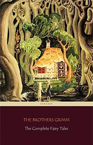 The Complete Fairy Tales [200 Fairy Tales and 10 Children's Legends]