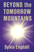 Beyond the Tomorrow Mountains (Children of the Star, #2)