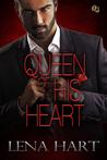 Queen of His Heart (Queen Quartette #3)