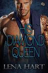 His Diamond Queen (Queen Quartette #4)
