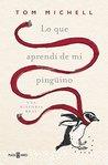 Lo que aprendí de mi pingüino