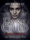 Dark Child (Bloodsworn): Omnibus Edition