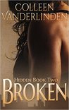 Broken by Colleen Vanderlinden