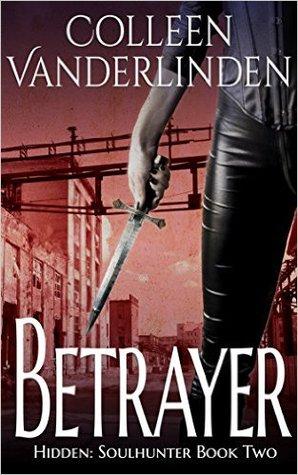 Betrayer (Hidden: Soulhunter #2)