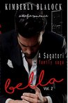 Bella Vol. 2 (Sagatori Family Saga, #2)