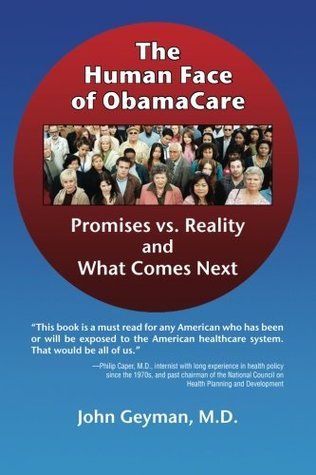 the-human-face-of-obamacare-promises-vs-reality-and-what-comes-next