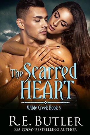 The Scarred Heart (Wilde Creek, #5)